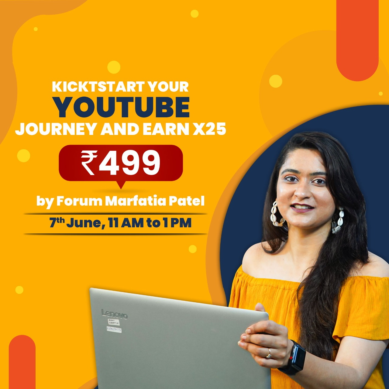 Kickstart your youtube journey and earn X25 by forum marfatia patel