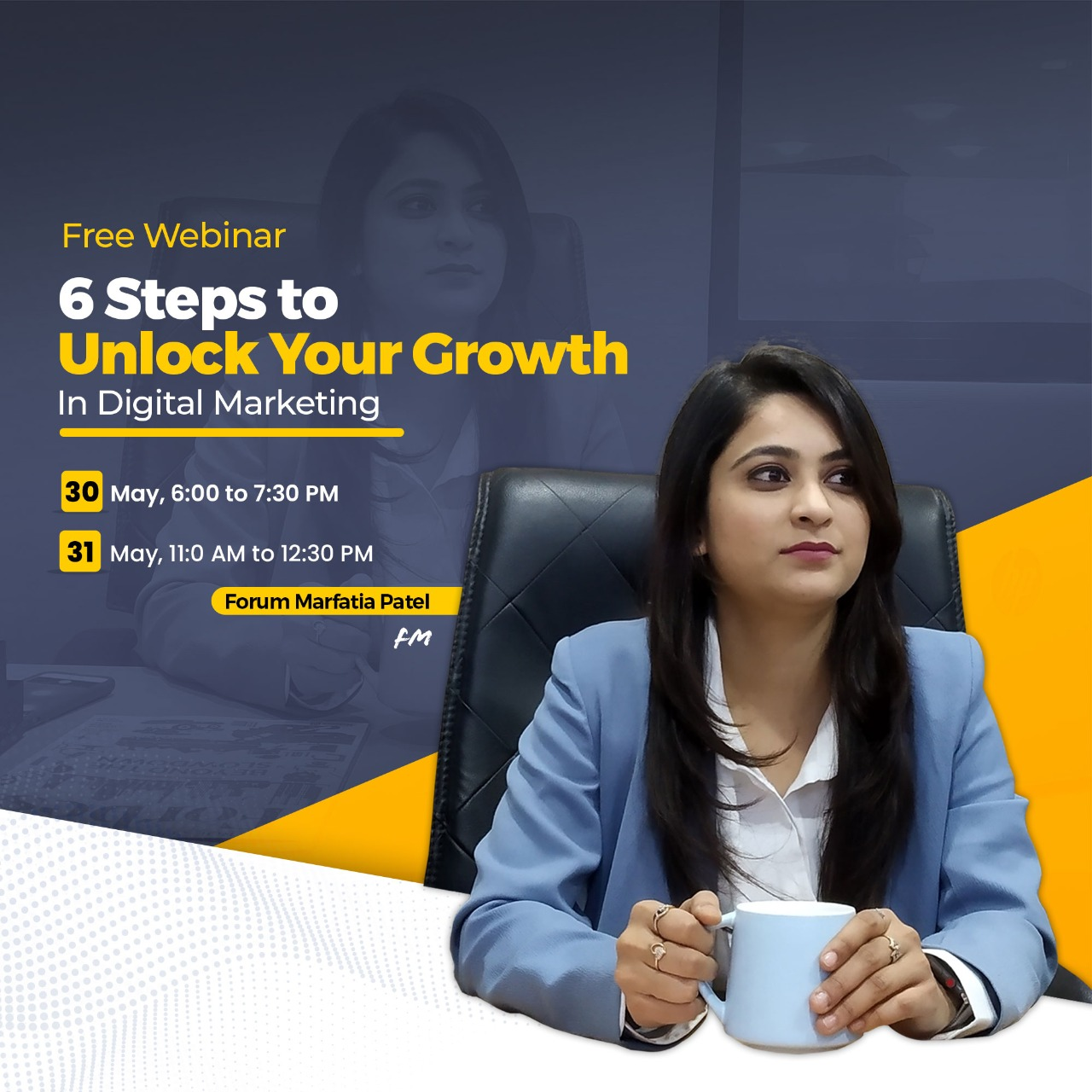 Free webinar on 6 steps to Unlock your Growth In Digital marketing.